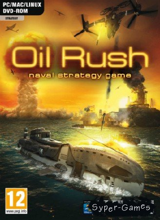 Oil Rush (2012/ENG/RUS/L)