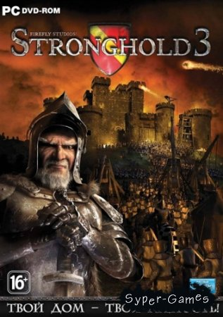 Stronghold 3 v1.8.28566 (2011/RUS/Steam-Rip от R.G. Игроманы)