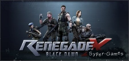 Renegade X: Black Dawn (2012/ENG)