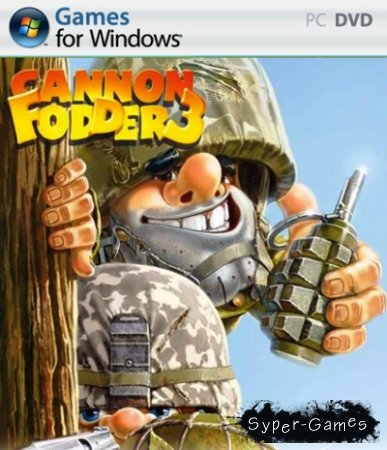 Cannon Fodder 3 (2011 RUS Rip от R.G. Origami)
