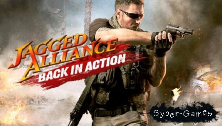 Jagged Alliance - Back in Action (2012/RUS/RePack by Tirael4ik)