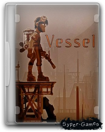 Vessel v.1.06 (2012/PC/RePack/Rus) by Martin