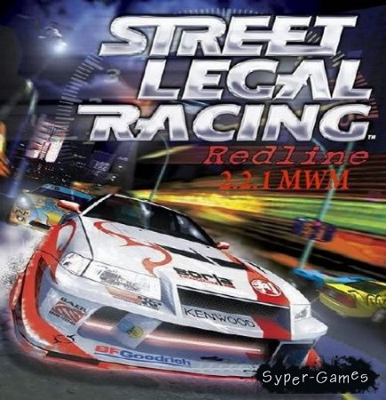 Street Legal Racing: Redline 2.2.1 MWM ( slrr by jack V2 ) (2012/ENG/P)